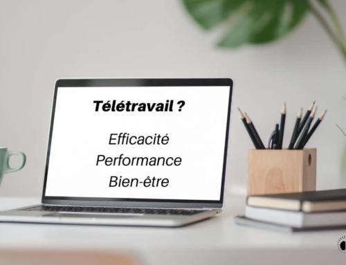 Performance, efficacité ET bien-être au télétravail ? (Part 2)